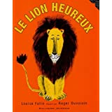 Le lion heureuxpar Louise Fatio