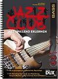 Jazz Club: Jazz spielend erlernen inkl 2 CD's. Ausgabe für Bass