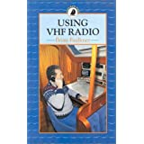 Using VHF Radio (Sailmate)by Brian Faulkner