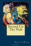 Beyond Lie The Wub
