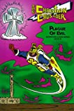 Plague of Evil (Christian Crusader Adventure Album)