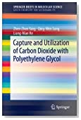 Capture and Utilization of Carbon Dioxide with Polyethylene Glycol (SpringerBriefs in Molecular Science: Green Chemistry for Sustainability)