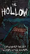 Horseman #1 (The Hollow)