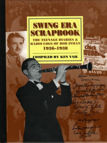 Swing Era Scrapbook: The Teenage Diaries and Radio Logs of Bob Inman, 1936-1938 (Studies in Jazz) Image