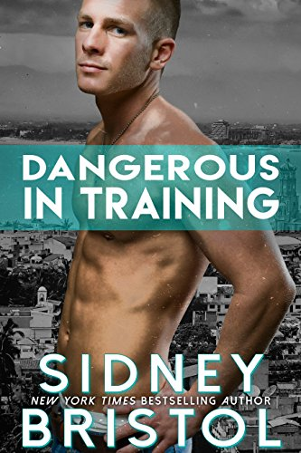 Dangerous in Training (Aegis Group Book 2) (Bristol Press compare prices)