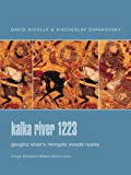 Kalka River 1223: Genghiz Khan's Mongols Invade Russia (Praeger Illustrated Military History) (0275988457) by Nicolle, David