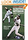 Major League Scouting Notebook, 2003 Edition : Major League Players and Prospects
