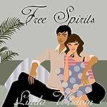 Free Spirits | Linda Wisdom
