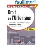 Droit de l'urbanisme : Les conditions de l'occupation du sol et de l'espace, l'aménagement - le contrôle, le financement...