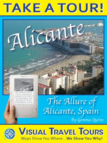ALICANTE TOUR, SPAIN - A Self-guided Walking Tour - includes insider tips and photos of all locations - explore on your own schedule - Like having a friend show you around! (Visual Travel Tours)