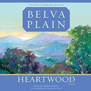 Heartwood: A Novel | [Belva Plain]