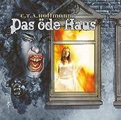 Das öde Haus (E.T.A. Hoffmann 2) | Step Laube
