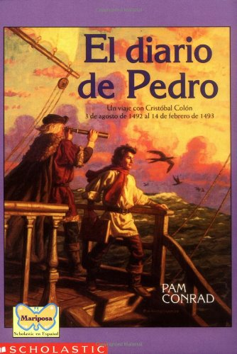 Pedro's Journal (spanish) (Mariposa, Scholastic En Espanol)