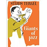 Giants of Jazzby Studs Terkel