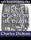 img - for The Cricket on the Hearth (Illustrated) (Christmas Books by Charles Dickens) book / textbook / text book