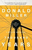 IE: A Million Miles in a Thousand Years: What I Learned While Editing My Life (1400202663) by Miller, Donald