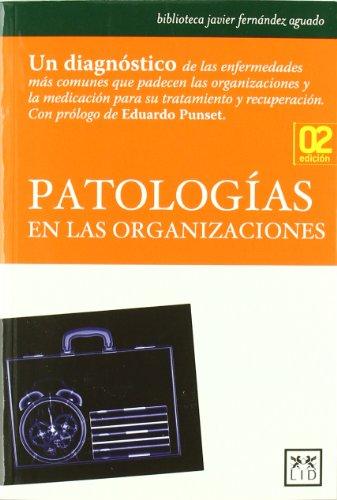 PATOLOGIAS EN LAS ORGANIZACIONES