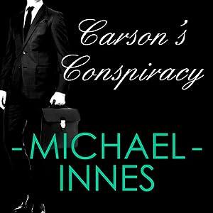 Carson's Conspiracy | [Michael Innes]