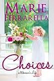 Choices (A Woman's Life)