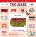 Trousses