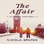 The Affair: A London Love Story | Nicola Sparks