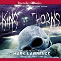 King of Thorns Audiobook by Mark Lawrence Narrated by James Clamp