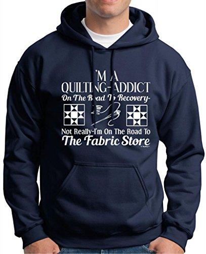 Quilting Addict On The Road To Recovery Fabric Store Premium Hoodie Sweatshirt Medium Navy