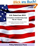 U.S. Patent Law 2012 (Annotated)