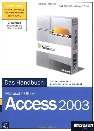 microsoft office access 2003 das handbuch insider wissen praxisnah und kompetent m cd rom. Black Bedroom Furniture Sets. Home Design Ideas