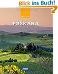 DuMont Reise-Bildband Toskana: Natur,...