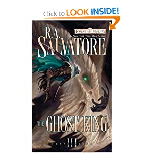 The Ghost King: Transitions, Book III R.A. Salvatore