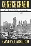 Confederado: A Novel of the Americas
