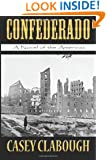 Confederado: A Novel of the Americas