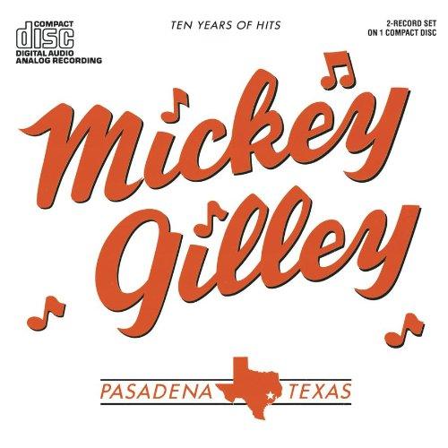 Mickey Gilley - 10 Years of Hits - Zortam Music