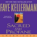 Sacred and Profane: A Peter Decker and Rina Lazarus Novel Audiobook by Faye Kellerman Narrated by Mitchell Greenberg