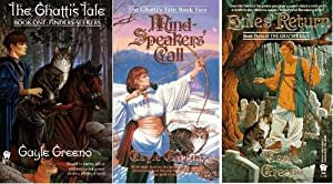 Finders-seekers; Mind-speaker's Call; Exiles' Return (Ghatti's Tale, 1-3) by Gayle Greeno