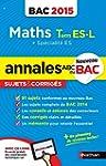 Annales ABC du BAC 2015 Maths Term ES...