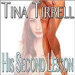His Second Lesson | Tina Tirrell