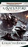 The Collected Stories: The Legend of Drizzt (Forgotten Realms: the Legend of Drizzt)