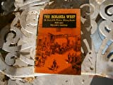 img - for The Bonanza West: The Story of the Western Mining Rushes, 1848-1900. book / textbook / text book