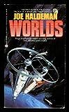 Worlds (038070823X) by Haldeman, Joe