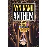 Anthem ~ Ayn Rand