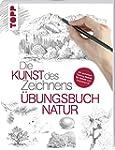 Die Kunst des Zeichnens - Natur �bung...