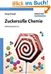 Zuckers��e Chemie: Kohlenhydrate & Co