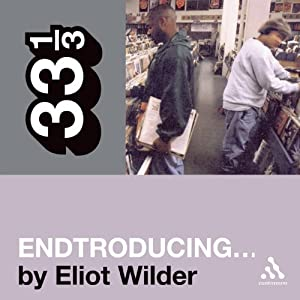 DJ Shadow's 'Endtroducing…' (33 1/3 Series) Audiobook