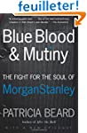 Blue Blood and Mutiny: The Fight for...