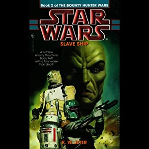 Star Wars: The Bounty Hunter, Book 2: Slave Ship Audiobook