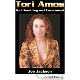 Tori Amos: Soul Searching and Uncensored (English Edition)