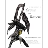 In the Company of Crows and Ravensby John M. Marzluff