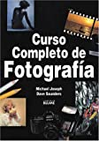 img - for Curso Completo de Fotografia / Complete Course in Photography (Spanish Edition) book / textbook / text book